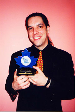 1999 Maple Blues Award win for Raoul and The Big Time, Best New Artist